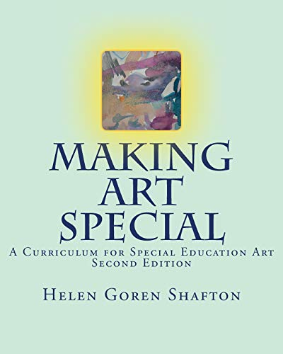 9781478341901: Making Art Special: A Curriculum for Special Education Art, Second Edition