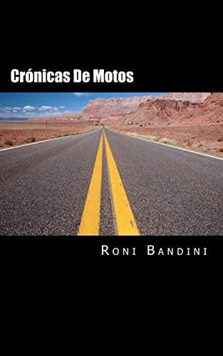 9781478343790: Cronicas de motos: Aventuras a bordo de una Gilera Sport, Harley Sportster, Kawa Vulcan y Honda Shadow (Spanish Edition)