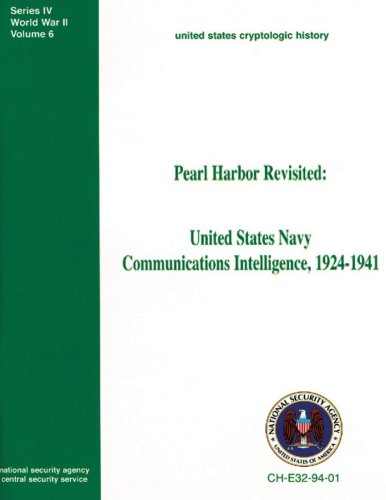 9781478344292: Pearl Harbor Revisited: United States Navy Communications Intelligence, 1924-1941