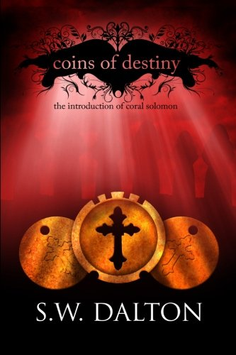 9781478344896: Coins of Destiny: The introduction of Coral Solomon