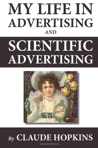 9781478347460: My Life in Advertising and Scientific Advertising