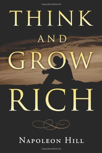 Think and Grow Rich (1478350458) by Napoleon Hill