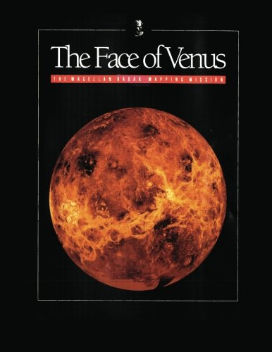 9781478350637: The Face of Venus: The Magellan Radar Mapping Mission