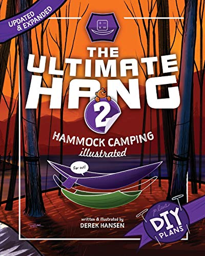 9781478351184: The Ultimate Hang: Hammock Camping Illustrated