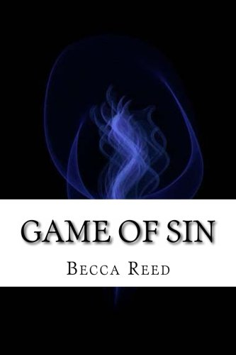 9781478351283: Game Of Sin: It's the Game of Sin, and the Devil's not going to let anybody skip out.