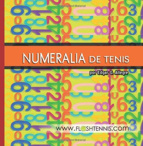 9781478351955: Numeralia de Tenis (Spanish Edition)