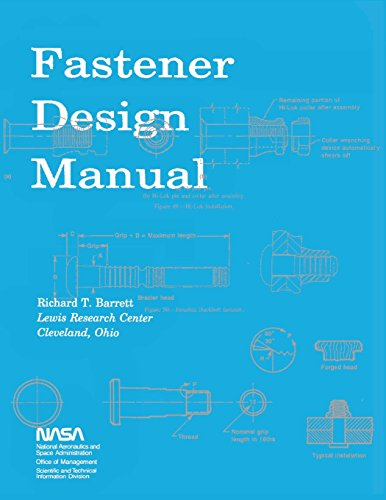 9781478352303: Fastener Design Manual: NASA Reference Publication 1228