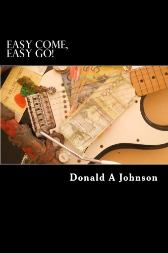 9781478352761: Easy come, Easy go!: Easy come, Easy go! A collection of short stories