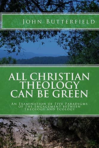 All Christian Theology can be Green: John Butterfield