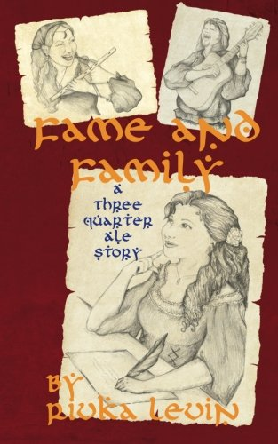 9781478354864: Fame and Family: The Story of Three Quarter Ale, as recalled by the goode mistress Rosemary Quench.