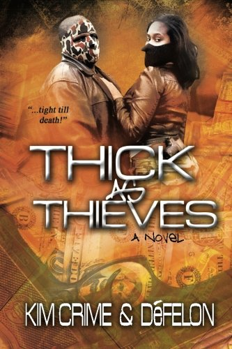 9781478354901: THICK as THIEVES:
