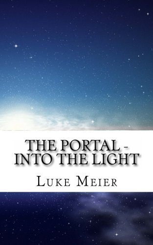9781478354987: The Portal: Into the light