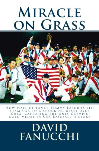 Miracle on Grass: How Hall of Famer: Fanucchi, David