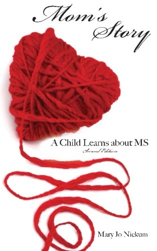 9781478358190: Mom's Story: A Child Learns About MS