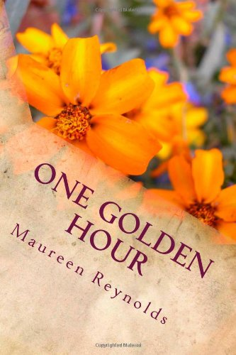 One Golden Hour (1478358432) by Maureen Reynolds