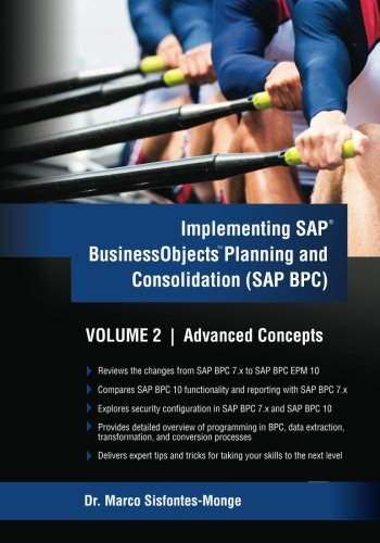 Implementing SAP Business Objects Planning and Consolidation: Sisfontes-Monge, Dr Marco