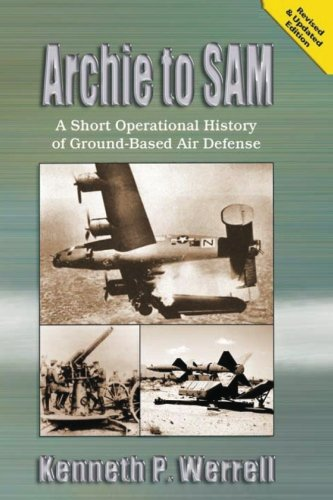 9781478361756: Archie to SAM - A Short Operational History of Ground-Based Air Defense