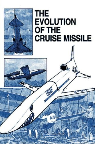 9781478363057: The Evolution of the Cruise Missile