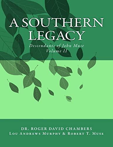 9781478363248: A Southern Legacy: Descendants of John Muse
