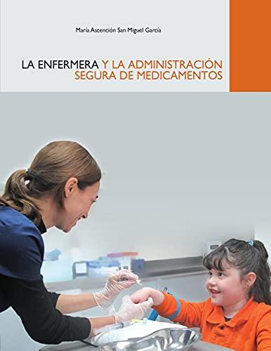 9781478364115: La Enfermera y la Administración Segura de Medicamentos (Spanish Edition)