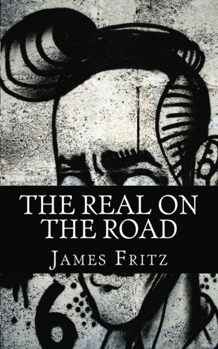 9781478364566: The Real On the Road: A History of Writers of the Beats Movement