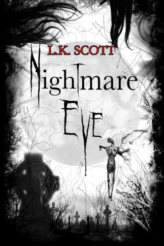 9781478364719: Nightmare Eve