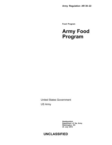 Army Regulation AR 30-22 Army Food Program: United States Government