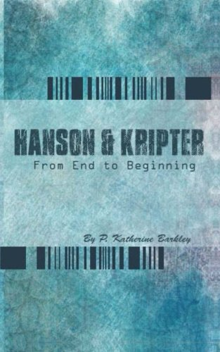 9781478367017: Hanson and Kripter: From End To Beginning