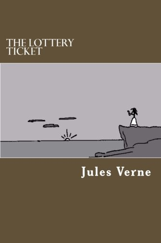 The Lottery Ticket: Jules Verne