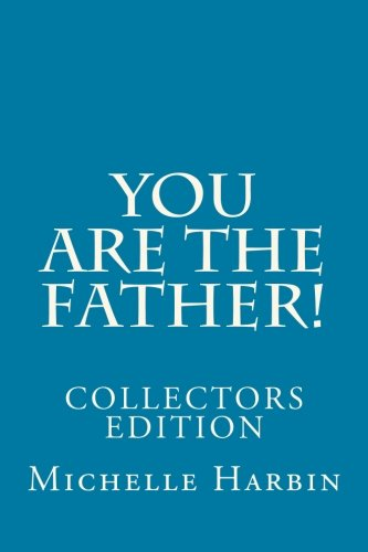 9781478370499: You are the Father! Collectors Edition (Volume 2)