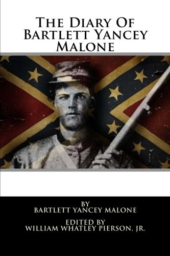 9781478371670: The Diary Of Bartlett Yancey Malone