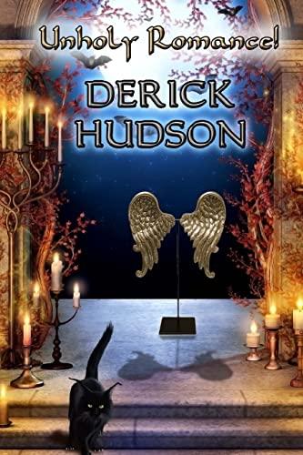 Unholy Romance!: Mr Derick Hudson
