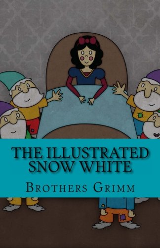 9781478373766: The Illustrated Snow White