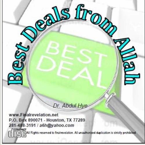 Best Deals from Allah: Hye, Dr Abdul