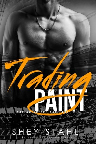 9781478374619: Trading Paint: Racing on the Edge (Volume 3)