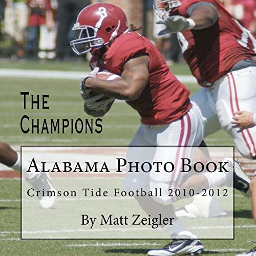 9781478375302: Alabama Photo Book: Crimson Tide Football 2010-2012
