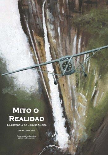 9781478375593: Mito o Realidad: La historia de Jimmie Angel (Spanish Edition)