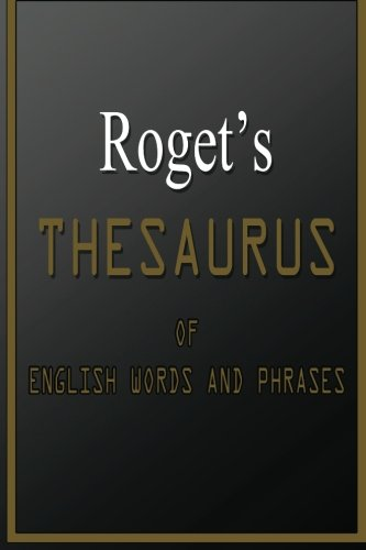9781478376163: Roget's Thesaurus of English Words and Phrases