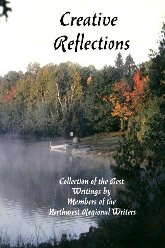 Creative Reflections: Regional Writers, Northwest