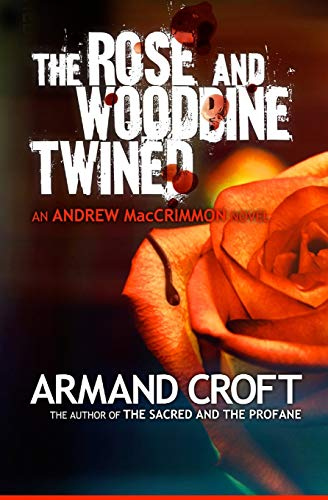 9781478377283: The Rose and Woodbine Twined