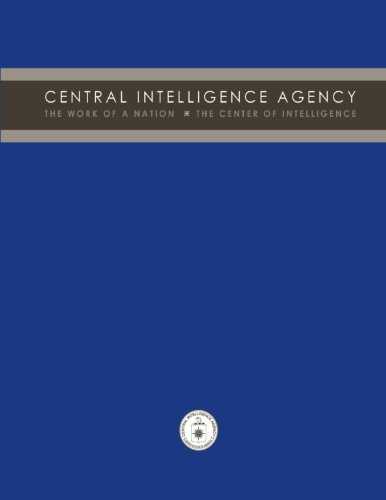 9781478379300: Central Intelligence Agency: The Work of a Nation: The Center of Intelligence