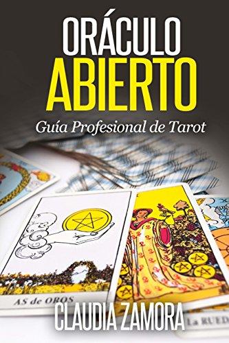 9781478379690: Oraculo Abierto: Guia Profesional de Tarot