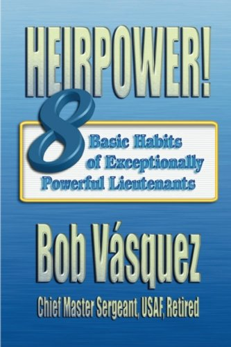 Heirpower! Eight Basic Habits of Exceptionally Powerful: Vasquez, Chief Master