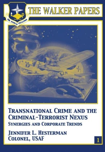 9781478380962: Transnational Crime and the Criminal-Terrorist Nexus - Synergies and Corporate Trends