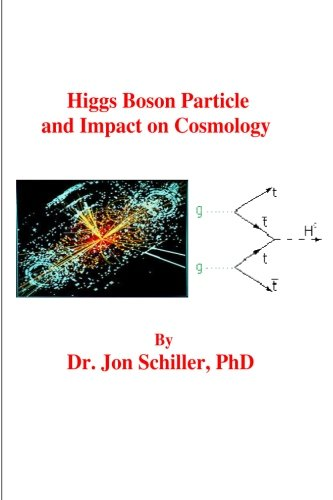 9781478381648: Higgs Boson Particle and Impact on Cosmology