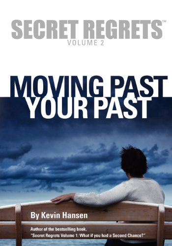 9781478381662: Secret Regrets Volume 2: Moving Past Your Past
