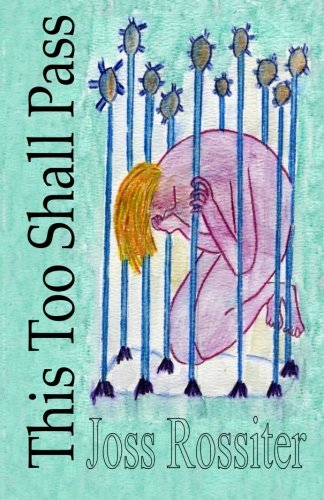 9781478382416: This Too Shall Pass: Poems and images of an eating disorder