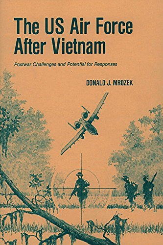 9781478384717: The US Air Force After Vietnam: Postwar Challenges and Potential for Responses