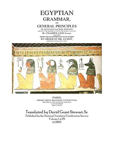 9781478385752: Egyptian Grammar,Or General Principles Of Egyptian Sacred Writing: The foundation of Egyptology (Volume 1)