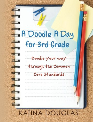 9781478386254: A Doodle a Day for 3rd Grade: Doodle Your Way Through the Common Core Standards